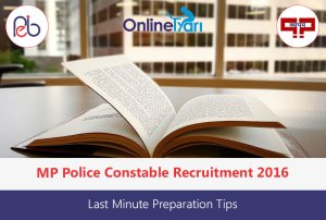 MP-Police-Constable-Last-Minute-Preparation-Tips-2016