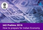 IAS-Prelims-2016-How-to-prepare-for-Indian-Economy
