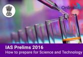 IAS-Prelims-2016-How-to-prepare-for-Science-Technology