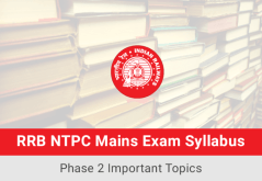 RRB-NTPC-Mains-Exam-Syllabus-Phase-2-Important-Topics