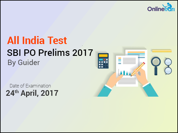 SBI-PO-Prelims-2017-All-India-Test-English-Guider-Date-24-April-2017
