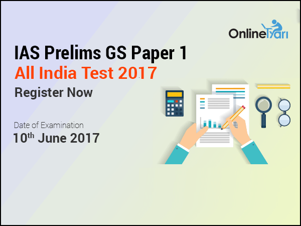 IAS-Prelims-GS-Paper-1-All-India-Test-10-June-2017-Register-Now