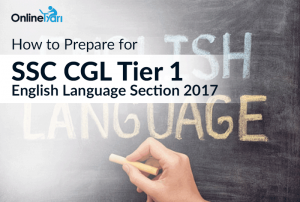 How-to-Prepare-for-SSC-CGL-Tier-1-English-Language-Section-2017