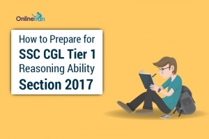 How-to-Prepare-for-SSC-CGL-Tier-1-Reasoning-Ability-Section-2017