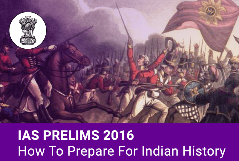 IAS-Prelims-2016-Indian-History-Culture-Exam-Preparation