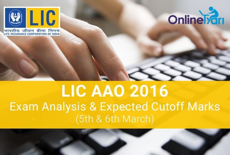 LIC-AAO-Exam-Analysis-and-Expected-Cutoff-Marks-2016-Written-Exam