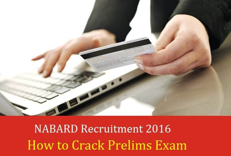 How-to-Crack-NABARD-Grade-A-B-Officer-Prelims-Exam-2016