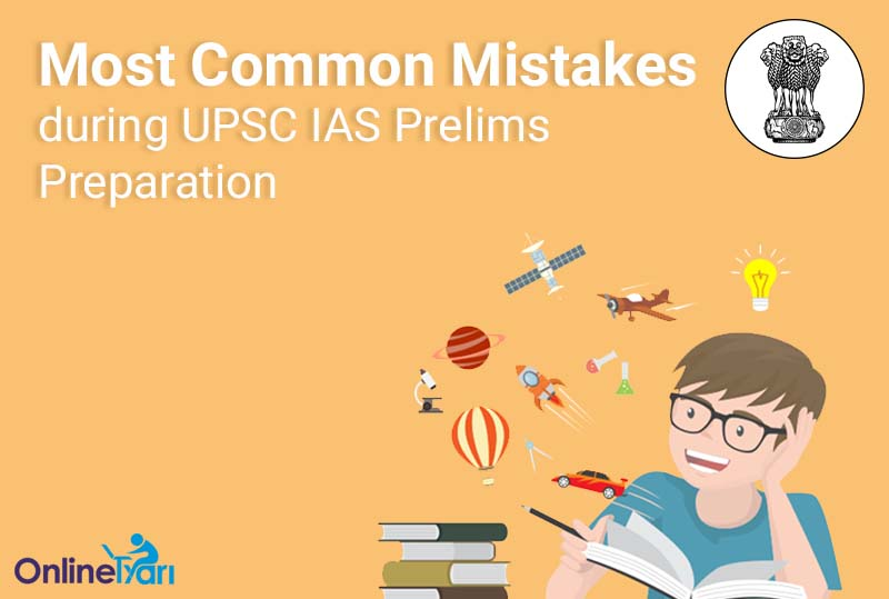 Most-Common-Mistakes-during-UPSC-IAS-Prelims-Preparation