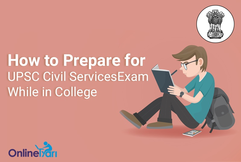 Tips-to-Crack-UPSC-Civil-Services-Examination-for-College-Students